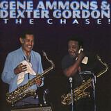 The Chase! - Gene Ammons & Dexter Gordon
