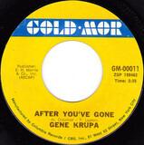 After You're Gone / Let Me Off Uptown - Gene Krupa