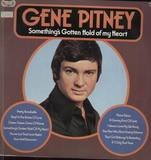 Something's Gotten Hold Of My Heart - Gene Pitney