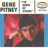 I'm Gonna Be Strong - Gene Pitney