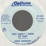 Why Didn't I Think Of That / Tennessee Party Time - Gene Simmons