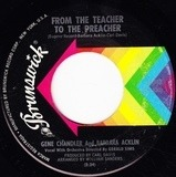 From The Teacher To The Preacher - Gene Chandler And Barbara Acklin