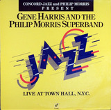 Live At Town Hall, N.Y.C. - Gene Harris And The Philip Morris Superband
