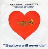 True Love Will Never Die - General Lafayette