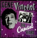 The Capitol Years '56-'63 - Gene Vincent & His Blue Caps