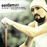 On We Go / Caan Hold Us Down - Gentleman