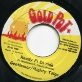 Ready Fi Di Ride - Gentleman & Tolga