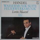 Wassermusik-Suite / Feuerwerksmusik - Händel (Maazel)