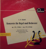 Konzerte Für Orgel Und Orchester (Op. 4 Nr. 2 B-dur ✱ Op. 4 Nr. 6 B-dur) - Georg Friedrich Händel , Johannes-Ernst Köhler , Gewandhausorchester Leipzig , Kurt Thomas