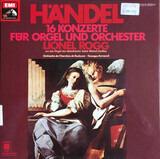 16 Konzerte für Orgel und Orchester - Georg Friedrich Händel , Lionel Rogg , Orchestre De Chambre De Toulouse a.o.