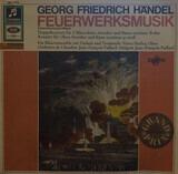 Feuerwerksmusik (Originalfassung Für Bläser) - Georg Friedrich Händel , Pierre Pierlot , Orchestre De Chambre Jean-François Paillard , Jean-Franço