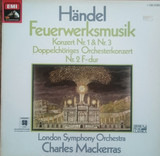 Feuerwerksmusik - Georg Friedrich Händel , The London Symphony Orchestra , Sir Charles Mackerras