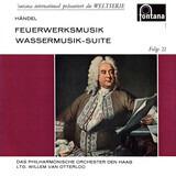 Feuerwerksmusik / Wassermusik-Suite - Händel
