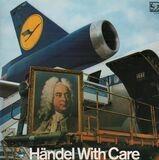 Händel With Care II - Georg Friedrich Händel