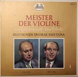 Meister Der Violine - Beethoven / Dvorak / Smetana