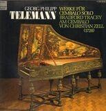 Werke für Cembalo solo - Georg Philipp Telemann , Bradford Tracey