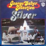 Silber / Mañana (German) - George Baker Selection