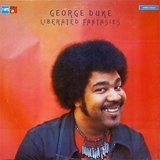 Liberated Fantasies - George Duke
