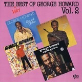 The Very Best Of George Howard Vol. 2 - George Howard