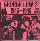 George Lewis 1943-1945 - George Lewis