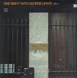 One Night With George Lewis Vol. 1 - George Lewis