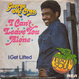 I Can't Leave You Alone - George Mc Crae
