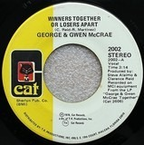 Winners Together Or Losers Apart / Homesick, Lovesick - George McCrae & Gwen McCrae