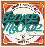 Kiss Me (The Way I Like It) - George McCrae