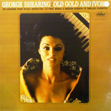 Old Gold and Ivory - George Shearing
