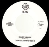 Killer's Bluze / I'm Ready - George Thorogood