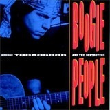 Boogie People - George Thorogood