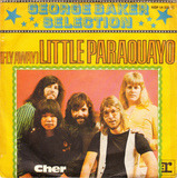 (Fly Away) Little Paraquayo / Cher - George Baker Selection