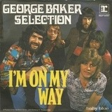 I'm On My Way - George Baker Selection