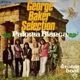 Paloma Blanca / Dream Boat - George Baker Selection