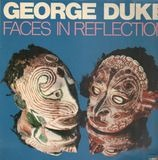 Faces in Reflection - George Duke