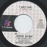 I Ain't Lyin' - George McCrae