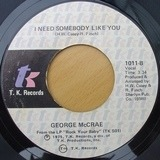 Look At You / I Need Somebody Like You - George McCrae