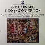 Cinq Concertos Pour Trompette, Violon & Hautbois - Georg Friedrich Händel