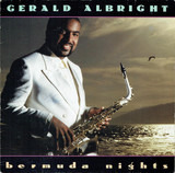 Bermuda Nights - Gerald Albright