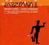 Jazzpaña II - Gerardo Nuñez • Chano Domínguez , Michael Brecker