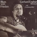 Blues Vom Frieden - Gerhard Engbarth mit Louisiana Red