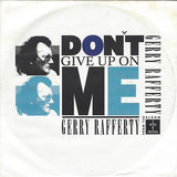 Don't Give Up On Me - Gerry Rafferty
