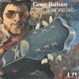 Home And Dry - Gerry Rafferty