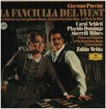 La Fanciulla Del West - Giacomo Puccini - Carol Neblett , Placido Domingo , Sherrill Milnes , Chorus Of The Royal Opera Hou