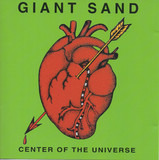 Center of the Universe - Giant Sand