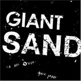 Is All Over the Map - Giant Sand