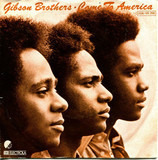 Come To America - Gibson Brothers
