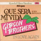 Que Sera Mi Vida (If You Should Go) - Gibson Brothers