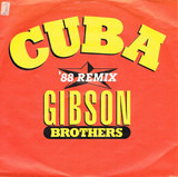 Cuba ('88 Remix) - Gibson Brothers