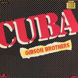 Cuba / Better Do It Salsa - Gibson Brothers